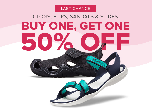 Last Chance! Clogs, flips, sandals & slides: Buy one, get one 50% off